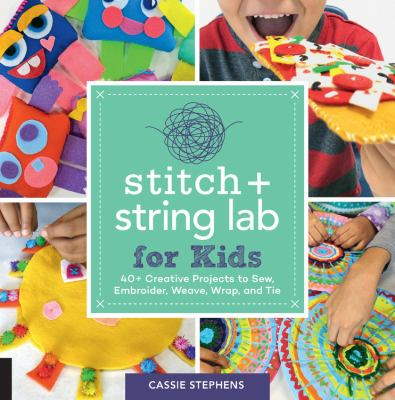 Stitch + String Lab for Kids