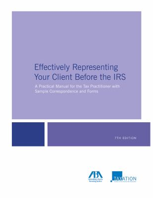 Effectively Representing Your Client Before the IRS book cover