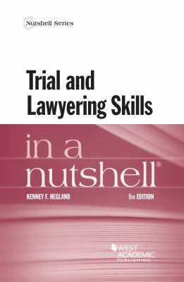 Link to Trial and Lawyering Skills in a Nutshell