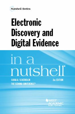 Link to Electronic Discovery and Digital Evidence in a Nutshell