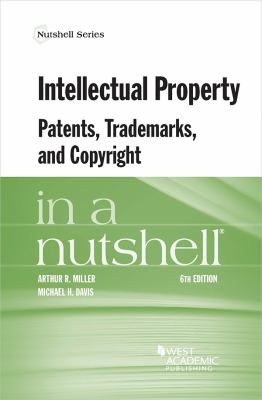 Link to Intellectual Property: Patents, Trademarks, and Copyright in a Nutshell