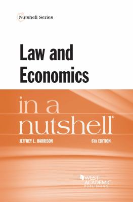 Law and Economics in a Nutshell