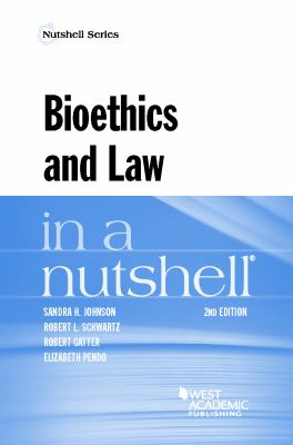 Link to Bioethics and Law in a Nutshell