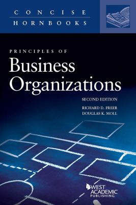 Principles of Business Organizations (Concise Hornbook)