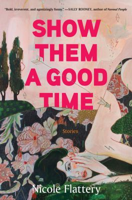 Show Them a Good Time: Stories book cover