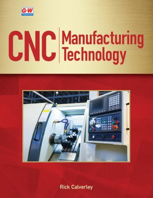 CNC Manufacturing Technology