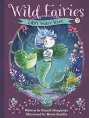 Wild Fairies: Lily's Water Woes