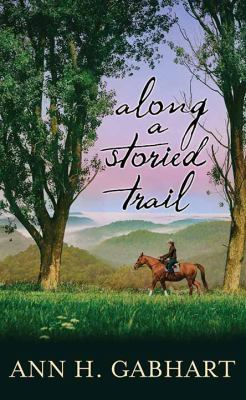 Along a Storied Trail - August