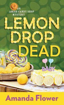 Lemon Drop Dead - August