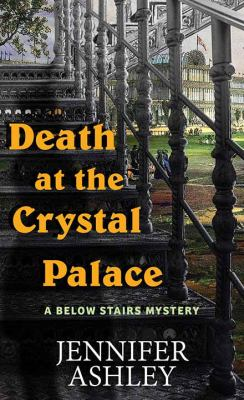 Death at the Crystal Palace - October