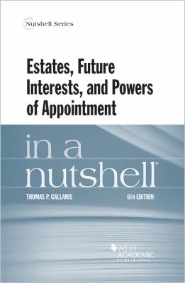 Link to Estates, Future Interests, and Powers of Appointment in a Nutshell