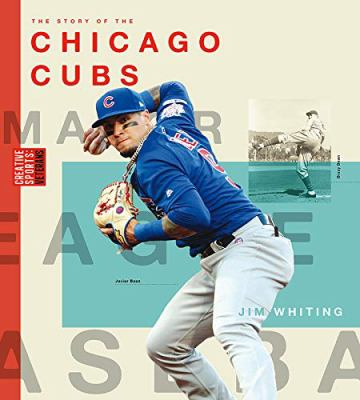 The story of the Chicago Cubs