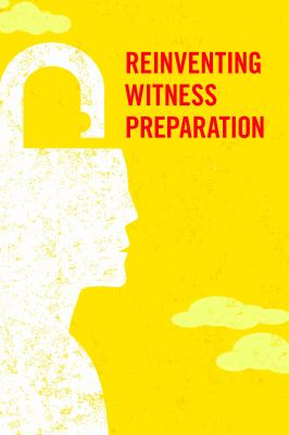 Reinventing Witness Preparation book cover