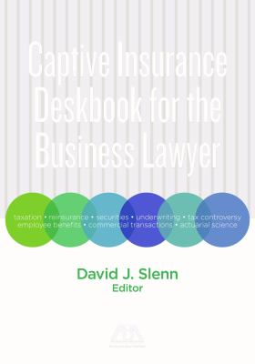 Captive Insurance Deskbook for the Business Lawyer book cover
