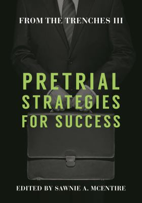 Pretrial Strategies for Success