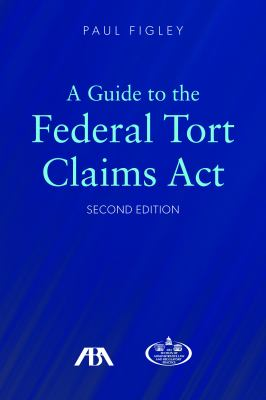 A Guide to the Federal Tort Claims ACT book cover