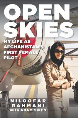 Open skies : my life as Afghanistan