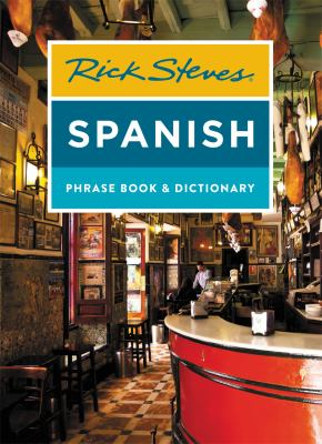 Rick Steves' Spanish phrase book & dictionary.
