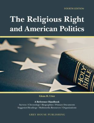 The Religious Right and American Politics