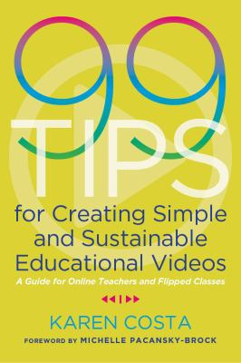[Book Cover] 99 Tips for Creating Simple and Sustainable Educational Videos