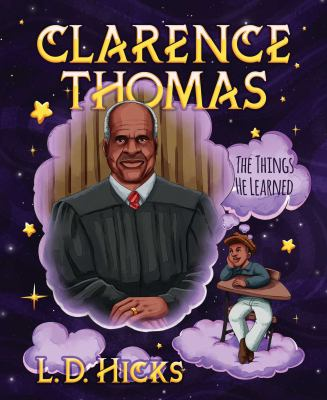Clarence Thomas : the things he learned