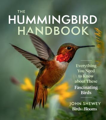 The Hummingbird Handbook - July