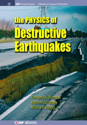 book cover: The Physics of Destructive Earthquakes