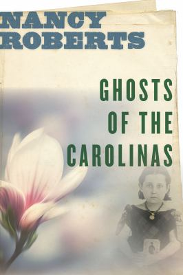 Cover image for the book Ghosts of the Carolinas