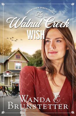 Walnut Creek Wish by Wanda Brunstetter
