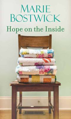 Hope on the inside / by Bostwick, Marie,
