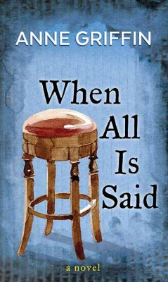 When all is said / by Griffin, Anne,