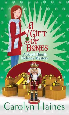 A gift of bones / by Haines, Carolyn,