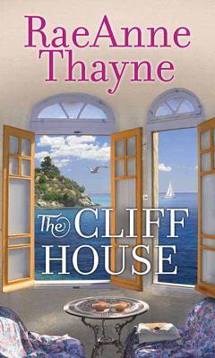 The cliff house / by Thayne, RaeAnne,