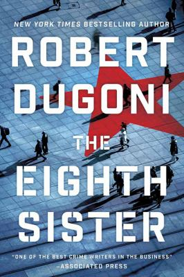 The eighth sister / by Dugoni, Robert