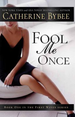 Fool me once / by Bybee, Catherine,