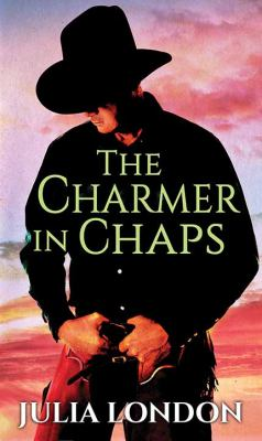 The charmer in chaps / by London, Julia