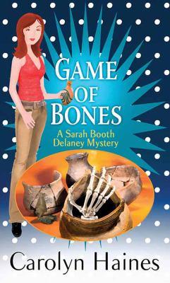 Game of bones / by Haines, Carolyn,