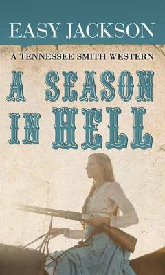 A season in hell / by Jackson, Easy