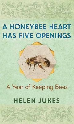 A Honeybee Heart Has Five Openings - September