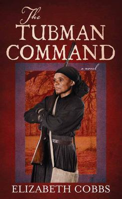 The Tubman Command - September