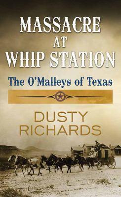 Massacre at Whip Station - September