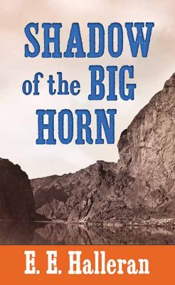 Shadow of the Big Horn - November