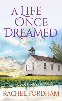 A Life Once Dreamed - January