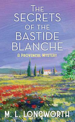 The Secrets of the Bastide Blanche - December