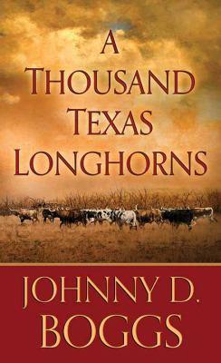 A Thousand Texas Longhorns- January
