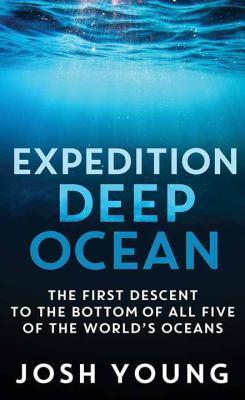 Expedition Deep Ocean - February