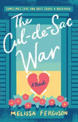 The Cul-de-Sac War - February