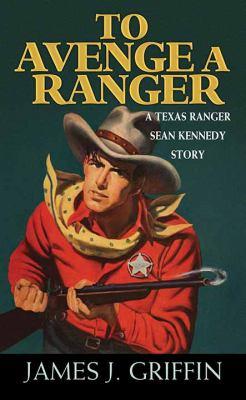 To Avenge A Ranger - February