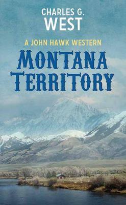 Montana Territory - March