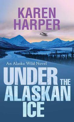 Under the Alaskan Ice - April